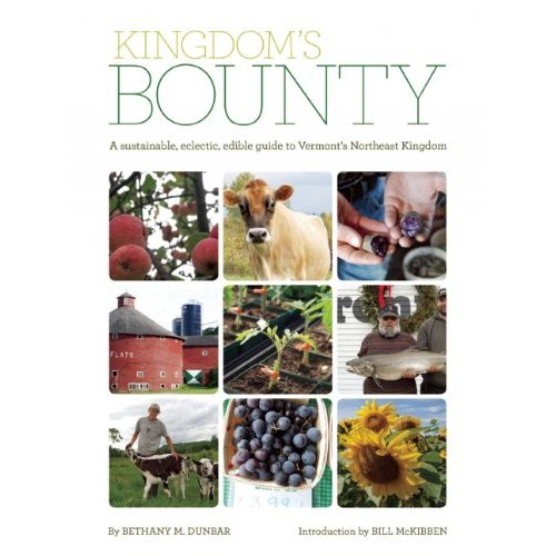 Kingdoms Bounty Northeast Kingdom Vermont Guidebook