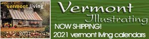 Vermont Illustrations - Vermont Living Calendars