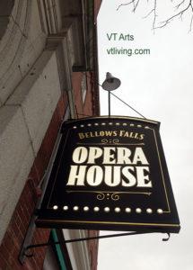 Opera House in Bellows Falls VT hosts Art Events